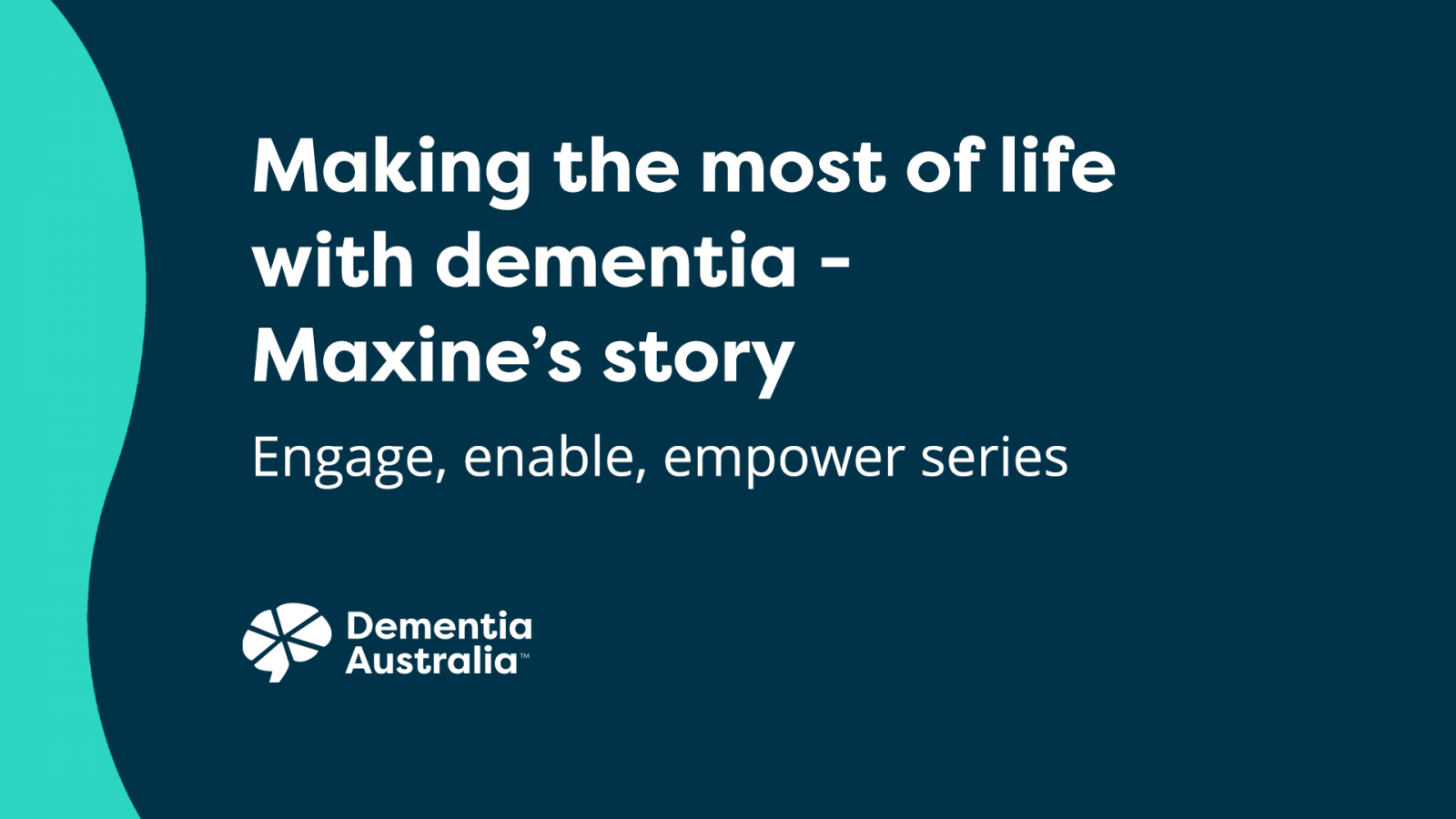 Making the most of life with dementia - Maxine's story - video thumbnail