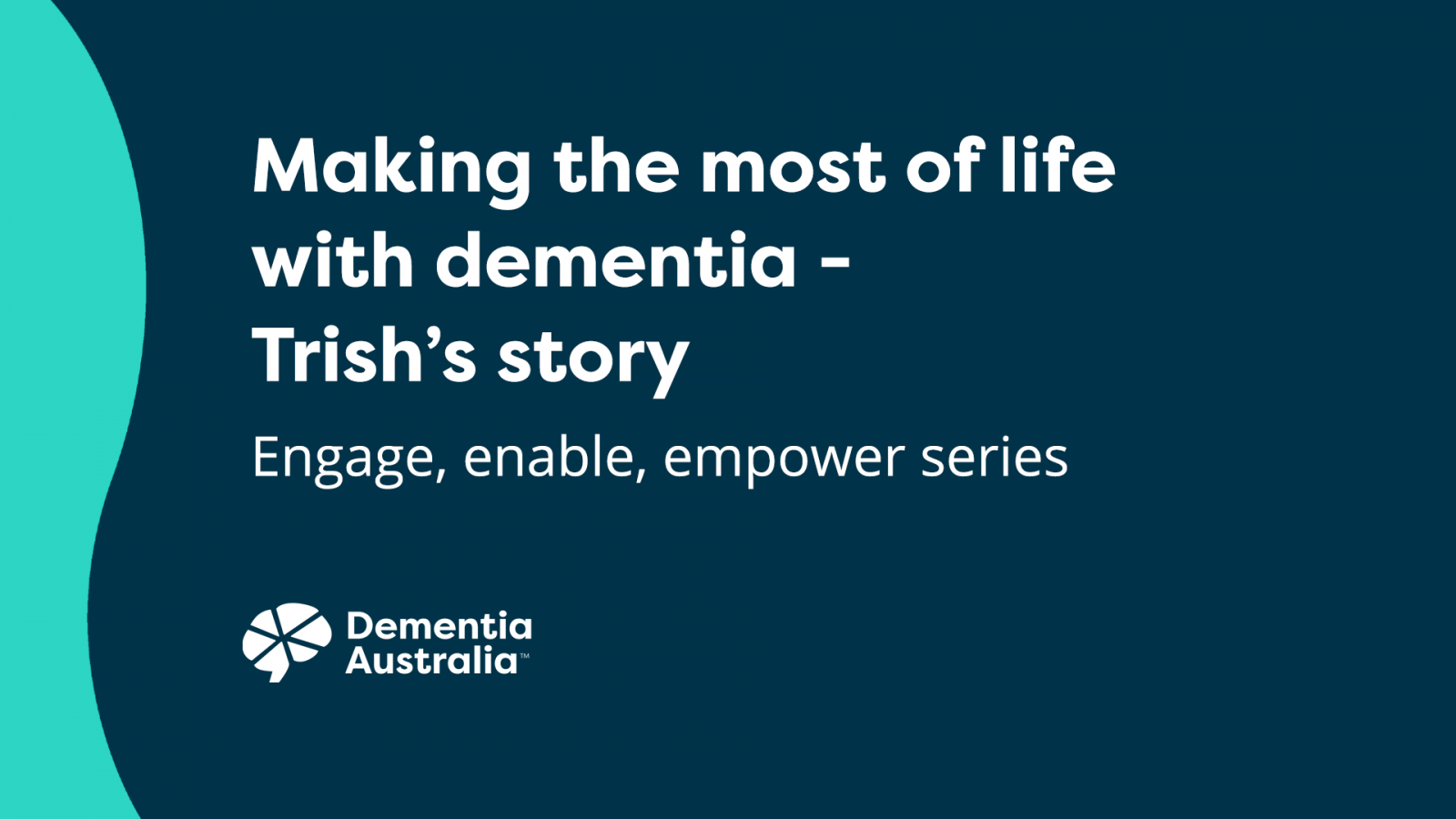 Making the most of life with dementia - Trish's story - video thumbnail